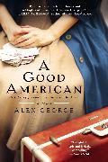 Cover-Bild zu George, Alex: A Good American