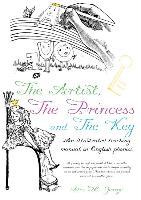 Cover-Bild zu George, Alex M.: ARTIST THE PRINCESS & THE KEY