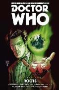 Cover-Bild zu Spurrier, Si: Doctor Who - The Eleventh Doctor: The Sapling Volume 2: Roots