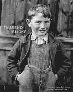 Cover-Bild zu Brunner, Emil (Fotogr.): Tausend Blicke - Kinderporträts von Emil Brunner aus dem Bündner Oberland 1943/44
