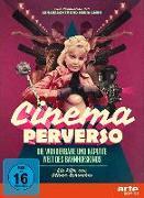 Cover-Bild zu Schwehm, Oliver: Cinema Perverso - Die wunderbare und kaputte Welt des Bahnhofskinos