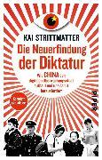 Cover-Bild zu Strittmatter, Kai: Die Neuerfindung der Diktatur (eBook)