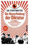 Cover-Bild zu Strittmatter, Kai: Die Neuerfindung der Diktatur