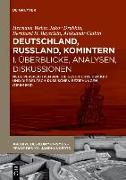 Cover-Bild zu Weber, Hermann (Hrsg.): Deutschland, Russland, Komintern - Überblicke, Analysen, Diskussionen (eBook)