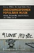 Cover-Bild zu Elflein, Dietmar (Hrsg.): Aneignungsformen populärer Musik (eBook)