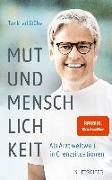 Cover-Bild zu Stöbe, Tankred: Mut und Menschlichkeit (eBook)