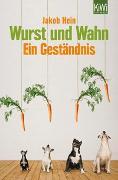 Cover-Bild zu Hein, Jakob: Wurst und Wahn