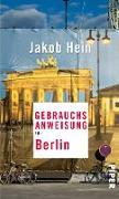 Cover-Bild zu Hein, Jakob: Gebrauchsanweisung für Berlin (eBook)