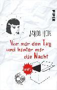 Cover-Bild zu Hein, Jakob: Vor mir den Tag und hinter mir die Nacht (eBook)