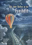 Cover-Bild zu Fulton, Kristen: Mit dem Ballon in die Freiheit