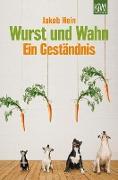 Cover-Bild zu Hein, Jakob: Wurst und Wahn (eBook)
