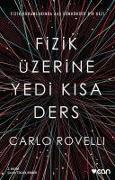 Cover-Bild zu Rovelli, Carlo: Fizik Üzerine Yedi Kisa Ders