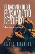 Cover-Bild zu Rovelli, Carlo: El Nacimiento del Pensamiento Cientifico