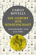 Cover-Bild zu Rovelli, Carlo: Die Geburt der Wissenschaft