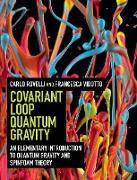 Cover-Bild zu Rovelli, Carlo: Covariant Loop Quantum Gravity