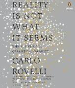 Cover-Bild zu Rovelli, Carlo: Reality Is Not What It Seems