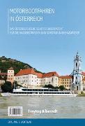 Cover-Bild zu Freytag-Berndt und Artaria KG (Hrsg.): Motorbootfahren in Österreich
