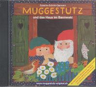 Cover-Bild zu Schmid-Germann, Susanna: Muggestutz 03. und das Haus im Bannwald