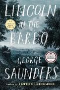 Cover-Bild zu Saunders, George: Lincoln in the Bardo