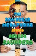 Cover-Bild zu Saunders, George: The Braindead Megaphone