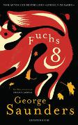 Cover-Bild zu Saunders, George: Fuchs 8