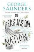 Cover-Bild zu Saunders, George: In Persuasion Nation