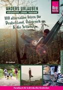 Cover-Bild zu Engelhardt, Dirk: Anders urlauben: Alternative Reiseideen für Deutschland, Österreich und die Schweiz