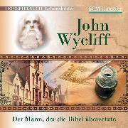 Cover-Bild zu Engelhardt, Kerstin: John Wycliff (Audio Download)