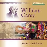 Cover-Bild zu Engelhardt, Kerstin: William Carey (Audio Download)