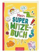 Cover-Bild zu Löwenberg, Ute: Mein super Witzebuch