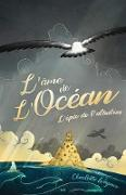 Cover-Bild zu Charlotte Wagner, Wagner: Lame de l'Ocean - L'epee de l'albatros (eBook)