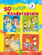 Cover-Bild zu Schwager & Steinlein Verlag (Hrsg.): 50 lustige Kinderspiele (eBook)