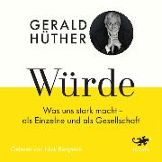 Cover-Bild zu Hüther, Gerald: Würde (Audio Download)