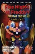 Cover-Bild zu Cawthon, Scott: Five Nights at Freddy's: Fazbear Frights 05. Bunny Call