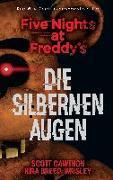 Cover-Bild zu Cawthon, Scott: Five Nights at Freddy's: Die silbernen Augen