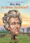 Cover-Bild zu Yacka, Douglas: Who Was Andrew Jackson? (eBook)