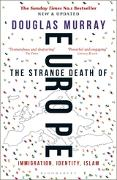 Cover-Bild zu Murray, Douglas: The Strange Death of Europe (eBook)