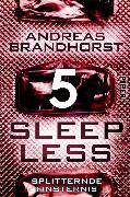 Cover-Bild zu Brandhorst, Andreas: Sleepless - Splitternde Finsternis (eBook)
