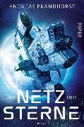 Cover-Bild zu Brandhorst, Andreas: Das Netz der Sterne (eBook)