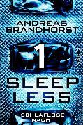 Cover-Bild zu Brandhorst, Andreas: Sleepless - Schlaflose Nacht (eBook)