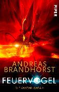 Cover-Bild zu Brandhorst, Andreas: Feuervögel (eBook)