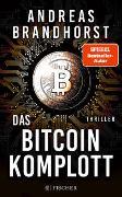 Cover-Bild zu Brandhorst, Andreas: Das Bitcoin-Komplott