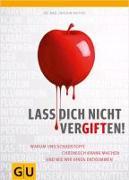 Cover-Bild zu Mutter, Joachim: Lass dich nicht vergiften!