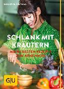 Cover-Bild zu Wenzel, Melanie: Schlank mit Kräutern (eBook)