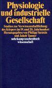 Cover-Bild zu Sarasin, Philipp (Hrsg.): Physiologie und industrielle Gesellschaft