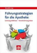 Cover-Bild zu Jung, Marcella: Führungsstrategien für die Apotheke