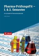 Cover-Bild zu Herzner, Julia: Pharma-PrüfungsFit - 1. & 2. Semester