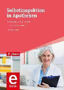 Cover-Bild zu Diedrich, Reinhard: Selbstinspektion in Apotheken (eBook)