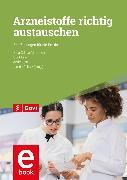 Cover-Bild zu Müller, Uta (Hrsg.): Arzneistoffe richtig austauschen (eBook)