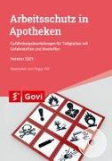 Cover-Bild zu Ahl, Peggy (Überarb.): Arbeitsschutz in Apotheken